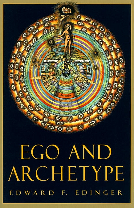 Ego and Archetype : Individuation and the Religious Function of the Psyche