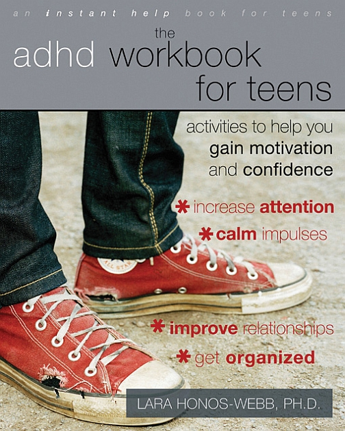 ADHD Workbook for Teens : Activities to Help You Gain Motivation and Confidence