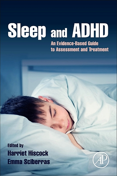 Sleep and ADHD: An Evidence-Based Guide to Assessment and Treatment