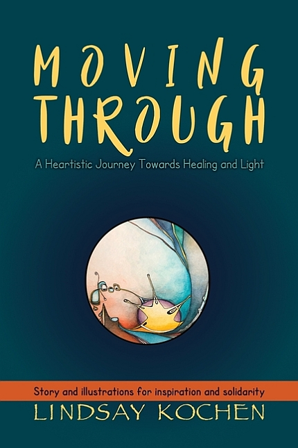 Moving Through: A Heartistic Journey Towards Healing and Light