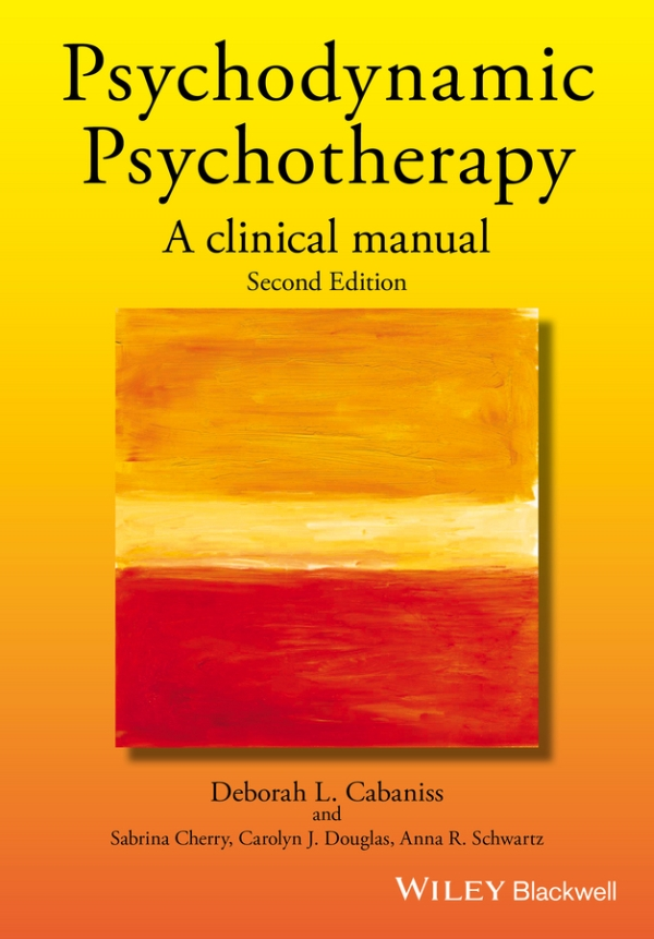 Psychodynamic Psychotherapy: A Clinical Manual, Second Edition