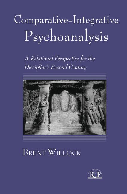 Comparative-Integrative Psychoanalysis: A Relational Perspective for the Discipline's Second Century (2007)