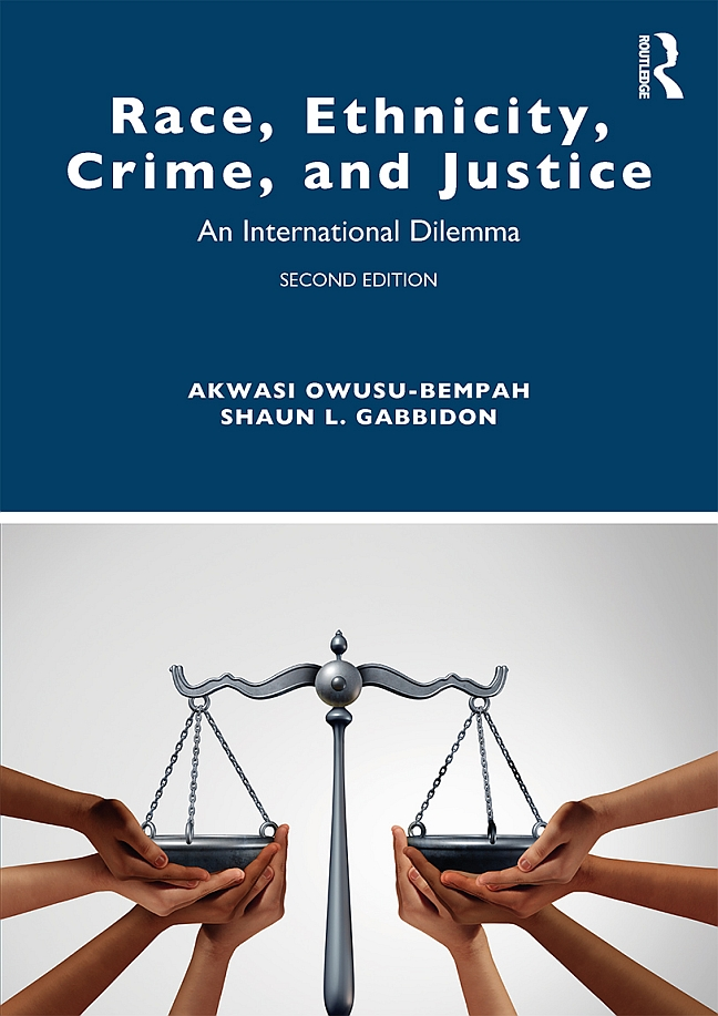 Race, Ethnicity, Crime, and Justice: An International Dilemma, Second Edition