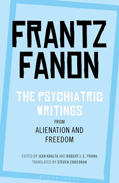The Psychiatric Writings: From Alienation and Freedom
