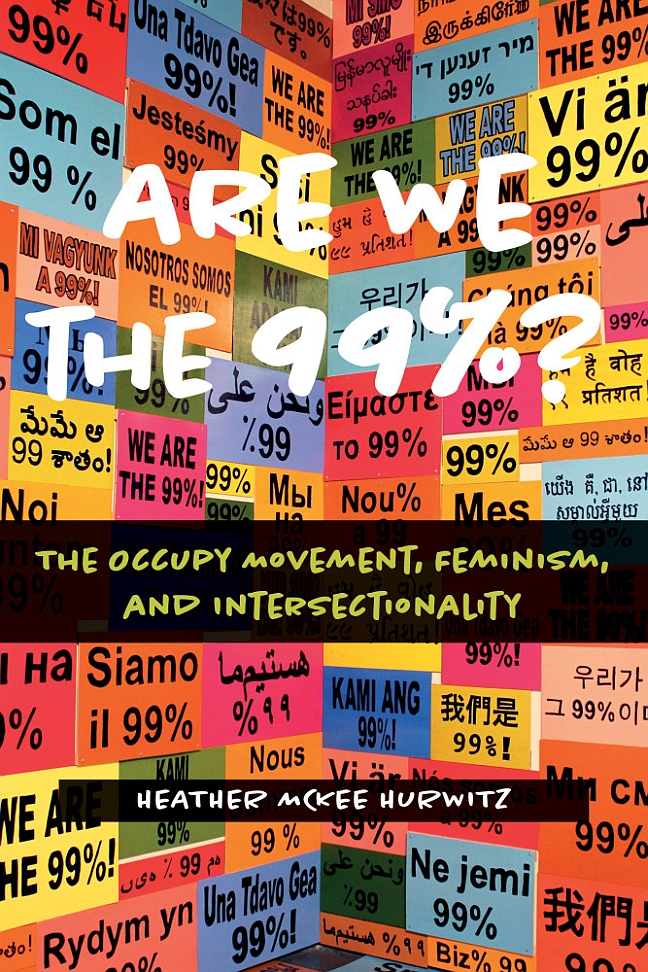 Are We the 99%?: The Occupy Movement, Feminism, and Intersectionality