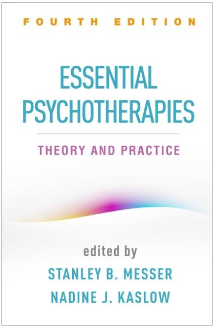 Essential Psychotherapies: Theory and Practice, Fourth Edition