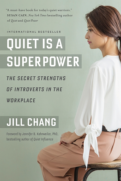 Quiet Is a Superpower: The Secret Strengths of Introverts in the Workplace