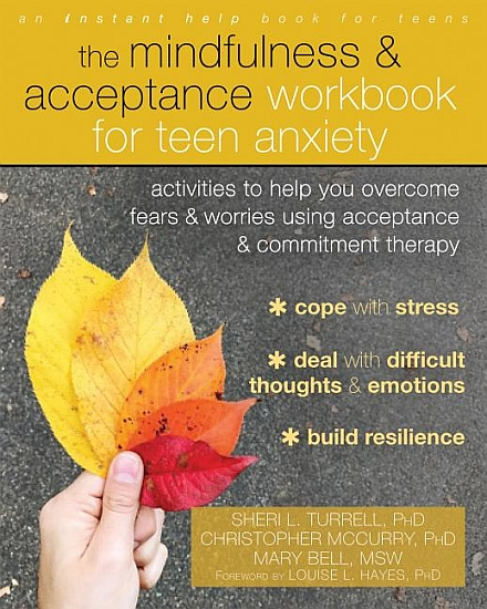 Mindfulness and Acceptance Workbook for Teens