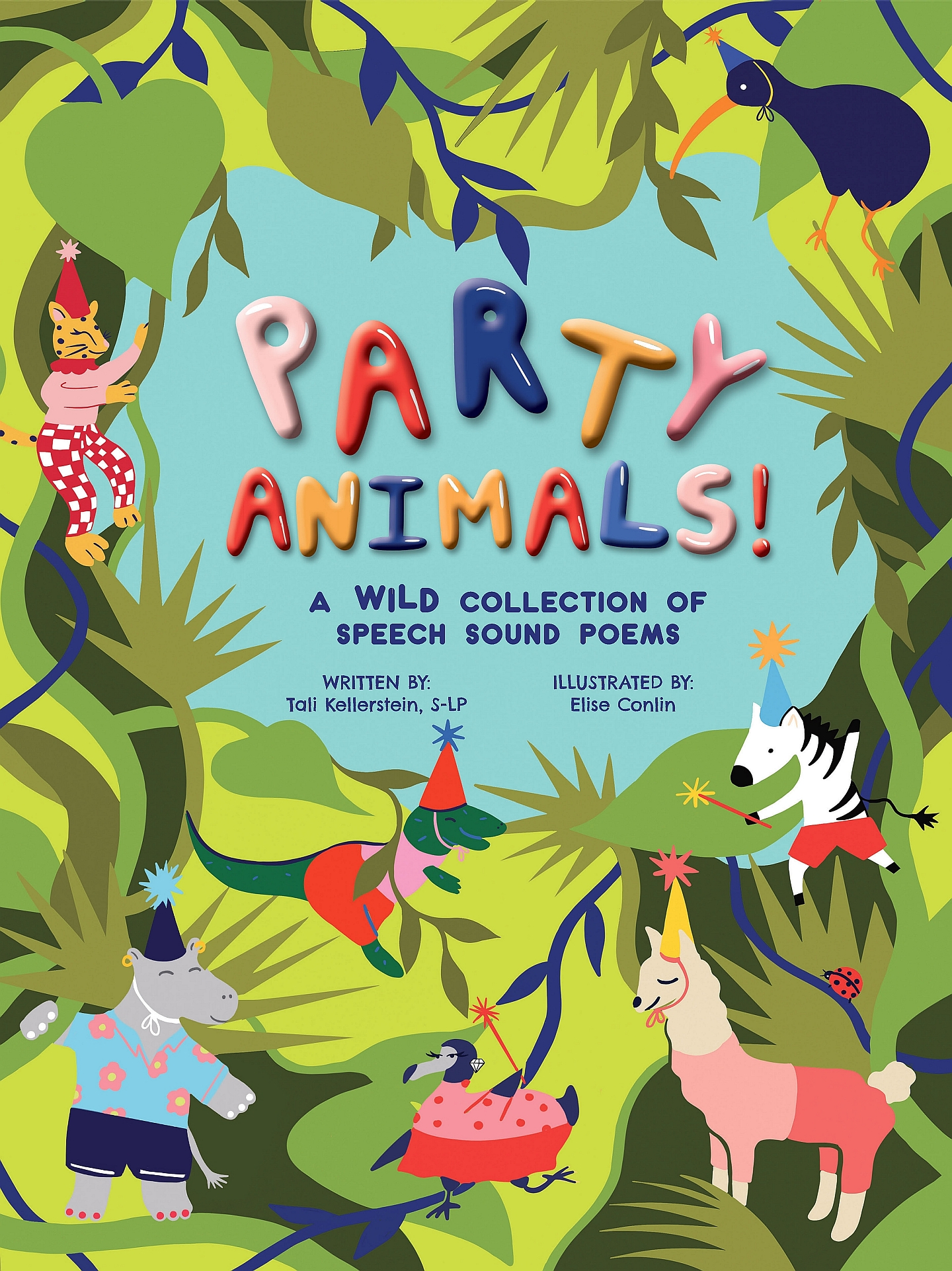 Party Animals: A Wild Collection of Speech Sound Poems