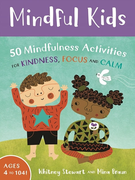 Mindful Kids: 50 Mindfulness Activities for Kindness, Focus, and Calm | card deck
