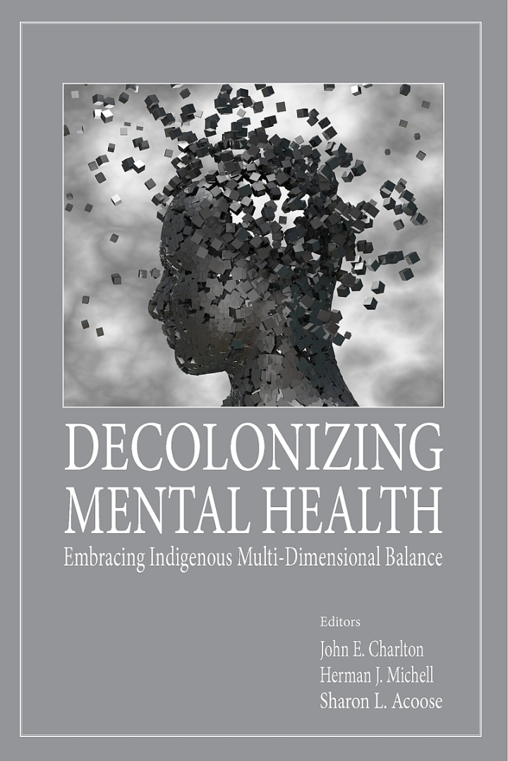 Decolonizing Mental Health: Embracing Indigenous Multi-Dimensional Practice