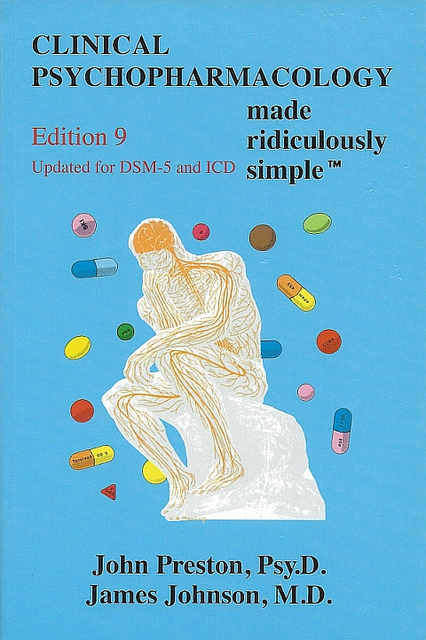 Clinical Psychopharmacology Made Ridiculously Simple, Edition 9, Updated for DSM-5 and ICD