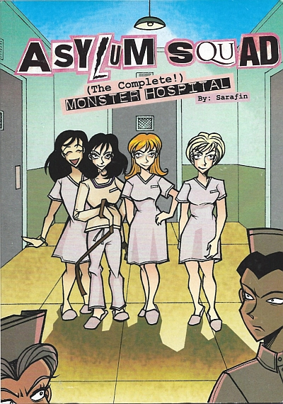 Asylum Squad: The Complete Monster Hospital (two volumes in one)